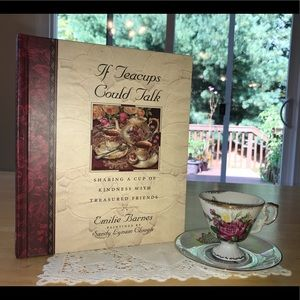 If Teacups Could Talk by Emilie Barnes, used book